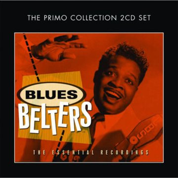 Blues Belters The Essential Recordings CD