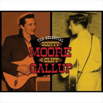 The Essential Scotty Moore & Cliff Gallup CD