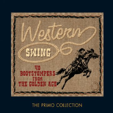 Western Swing 40 Bootstompers from the Golden Age CD