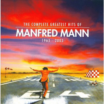 The Complete Greatest Hits of Manfred Mann 1963-2003 CD