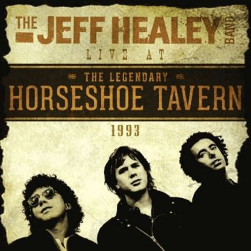 Live at the Legendary Horseshoe Tavern 1993 CD