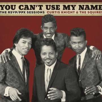 You Can't Use My Name - The RSVP/PPX Sessions LP