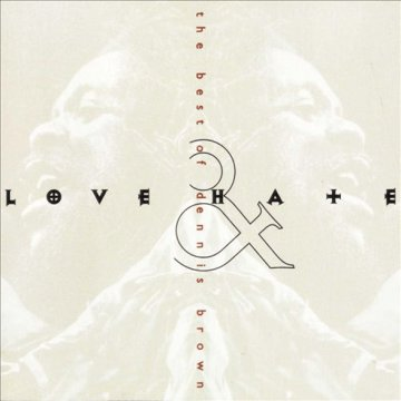 Love & Hate - The Best of Dennis Brown CD