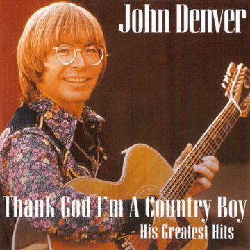 Thank God I'm a Country Boy - His Greatest Hits CD