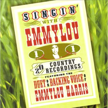 Singin' with Emmylou, Vol. 1 CD