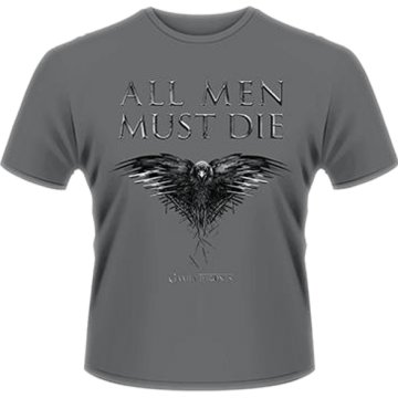 Trónok harca - All Men Must Die T-Shirt XL