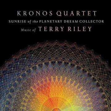 Sunrise of the Planetary Dream Collector - Music of Terry Riley CD