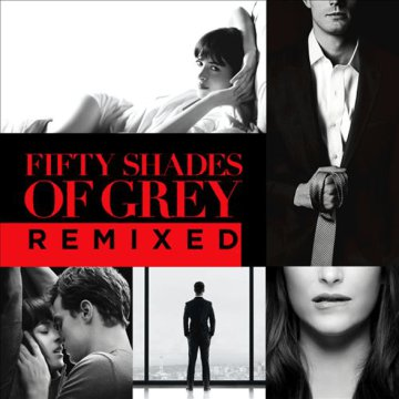 Fifty Shades of Grey Remixed (A Szürke ötven árnyalata) CD