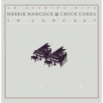 An Evening with Herbie Hancock and Chick Corea - In Concert 1978 CD