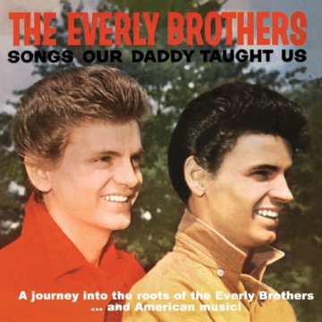 Songs Our Daddy Taught Us CD