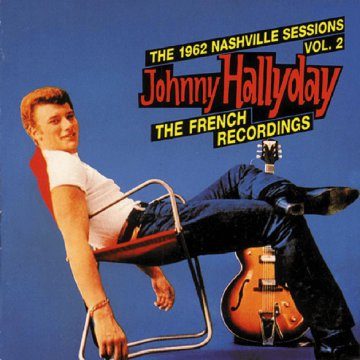 The 1962 Nashville Sessions Vol. 2 - The French Recordings CD