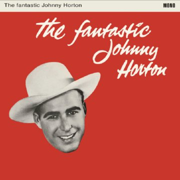 The Fantastic Johnny Horton LP