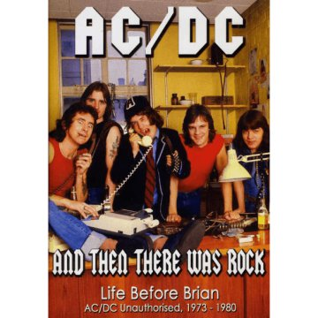 And Then There Was Rock - Life Before Brian DVD