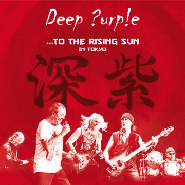 To the Rising Sun - In Tokyo CD+DVD