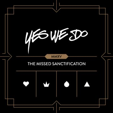 The Missed Sanctification CD