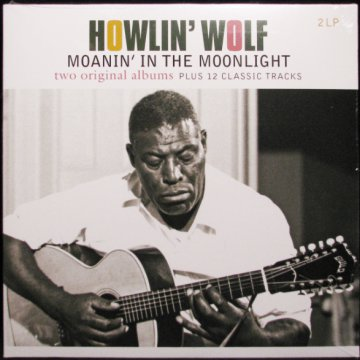 Howlin' Wolf / Moanin' in the Moonlight LP