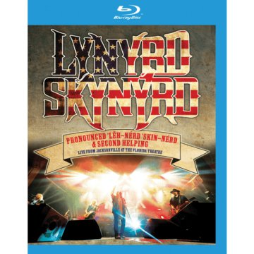 Pronounced Léh-Nérd Skin-Nérd & Second Helping - Live from Jacksonville at the Florida ... Blu-ray