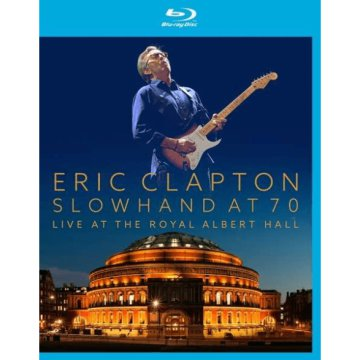 Slowhand At 70 - Live At The Royal Albert Hall Blu-ray