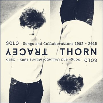 Solo - Songs And Collaborations 1982-2015 CD