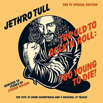 Too Old To Rock 'n' Roll - Too Young To Die! CD