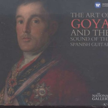 The Art of Goya and the Sound of the Spanish Guitar (The National Gallery Collection) CD