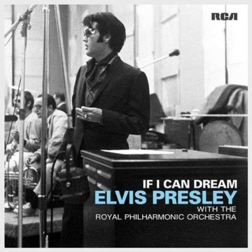 If I Can Dream - Elvis Presley With The Royal Philharmonic Orchestra LP