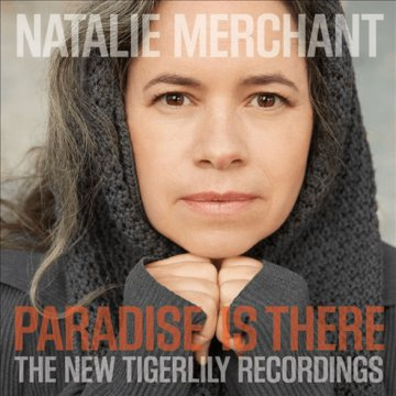 Paradise Is There - The New Tigerlily Recordings CD