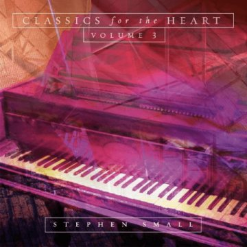 Classics for the Heart Volume 3 CD