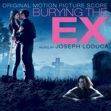 Burying the Ex (Original Motion Picture Score) (Temetve az Ex) CD