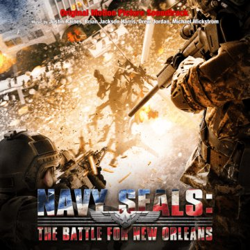 Navy Seals - The Battle for New Orleans (Original Motion Picture Soundtrack) CD