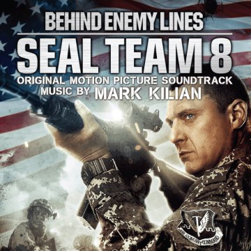 Seal Team 8 - Behind Enemy Lines (Original Motion Picture Soundtrack) CD