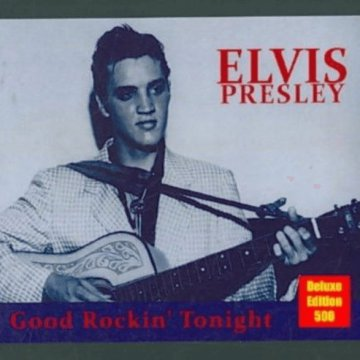 Good Rockin' Tonight (Deluxe Edition) CD