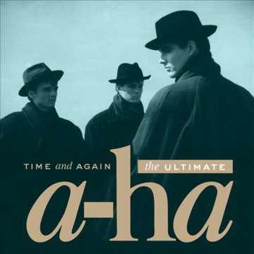 Time and Again - The Ultimate A-Ha CD