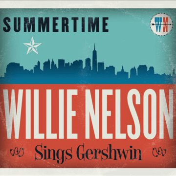 Summertime - Willie Nelson Sings Gershwin CD