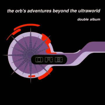 The Orb's Adventures Beyond the Ultraworld CD