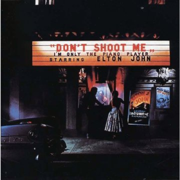 Don't Shoot Me I'm Only the Piano Player CD
