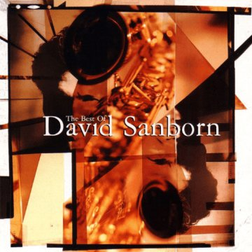 The Best Of David Sanborn CD