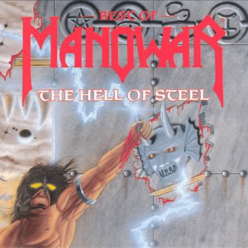 Hell of Steel: The Best of Manowar CD