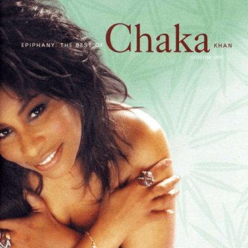 Epiphany - The Best of Chaka Khan, Vol. 1 CD