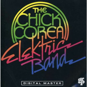 The Chick Corea Elektric Band CD