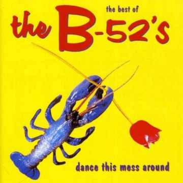 Dance This Mess Around - The Best Of CD