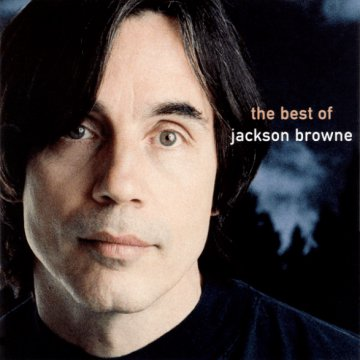 The Next Voice You Hear - The Best of Jackson Browne CD