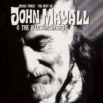 Silver Tones - The Best Of John Mayall CD