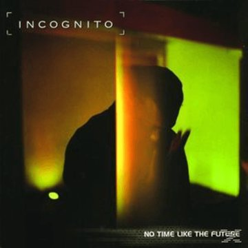 No Time Like The Future CD