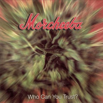 Who Can You Trust? CD