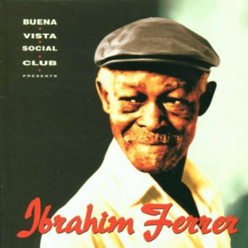 Buena Vista Social Club Presents Ibrahim Ferrer CD
