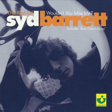 Wouldn't You Miss Me? - The Best of Syd Barrett CD
