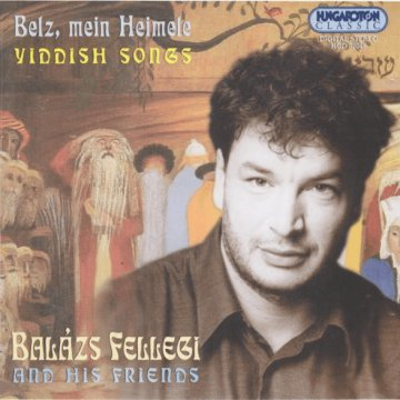 Belz, mein Heimele - Yiddish Songs CD