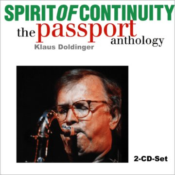 Spirit Of Continuity - The Passport Anthology CD