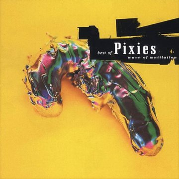 Best of Pixies - Wave of Mutilation CD
